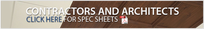 Contractors and architects Click Here for PDF Spec Sheets